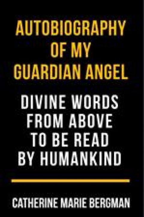 Autobiography of My Guardian Angel