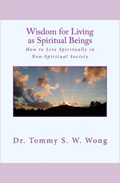 Wisdom for Living as Spiritual Beings