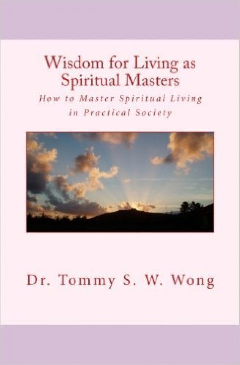 Wisdom for Living as Spiritual Masters