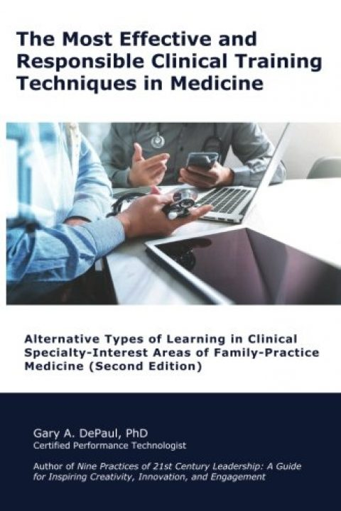 The Most Effective and Responsible Clinical Training Techniques in Medicine