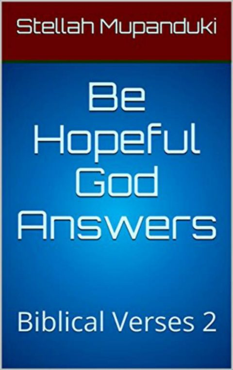 Be Hopeful God Answers