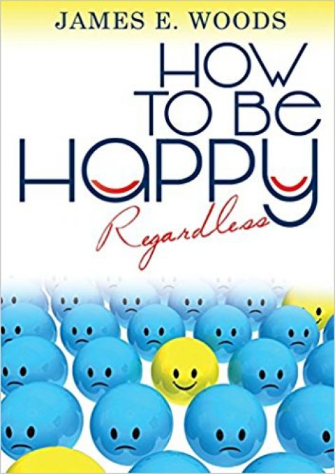 How to be Happy Regardless