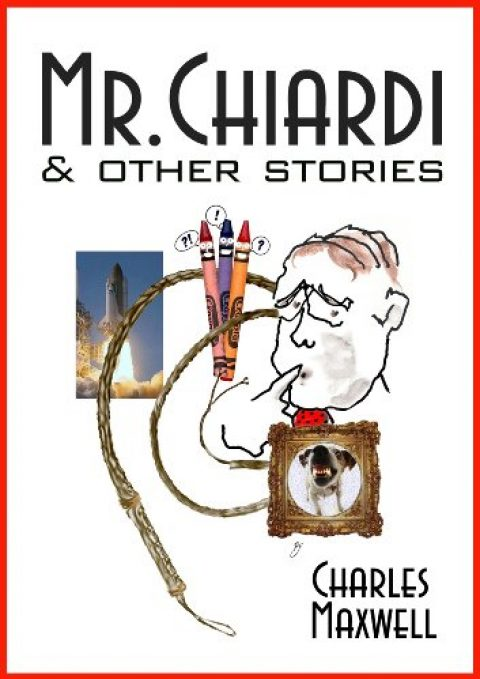 Mr. Chiardi & Other Stories