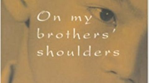 On My Brothers' Shoulders