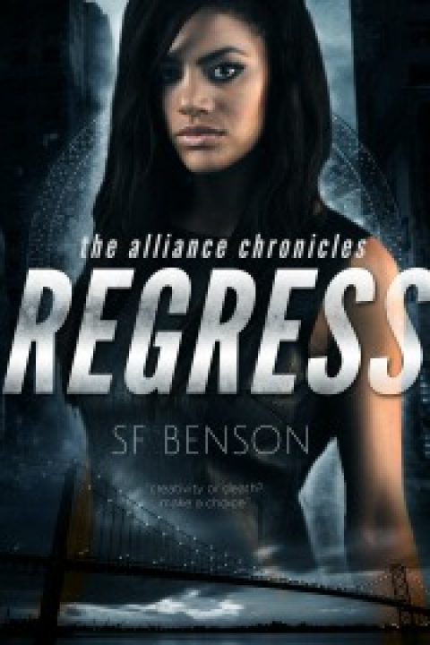 Regress: the Alliance Chronicles, Book One