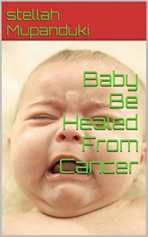Baby Be Healed From Cancer