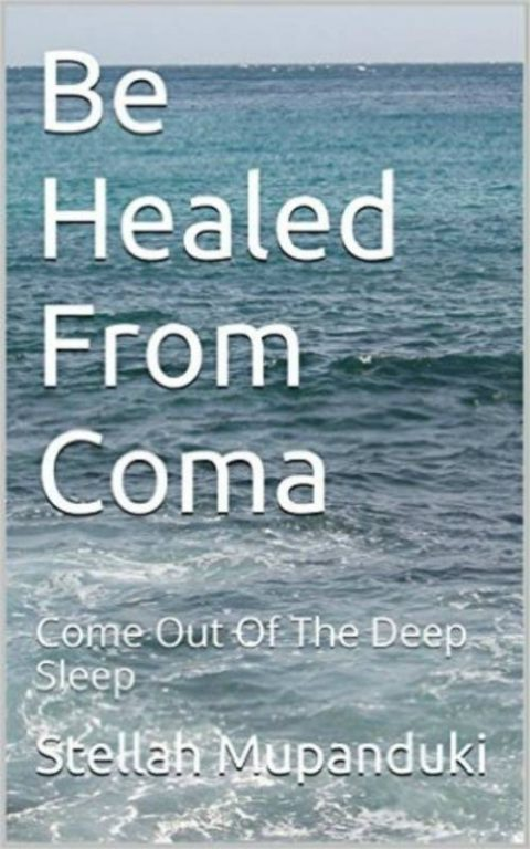 Be Healed From Coma