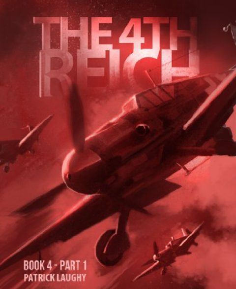 The 4th Reich Book 4 Part 1