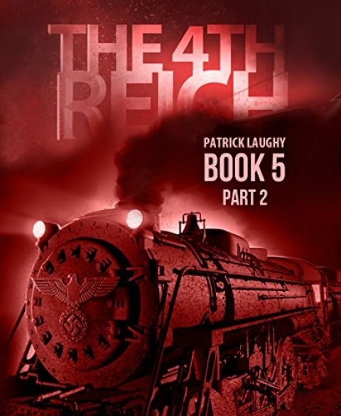 The 4th Reich Book 5 Part 2