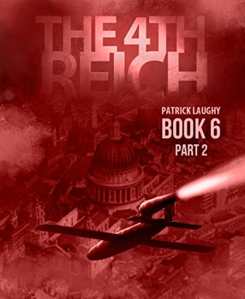The 4th Reich Book 6 Part 2