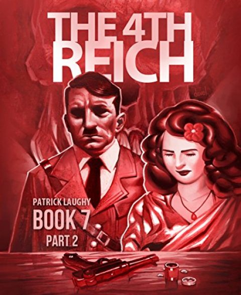 The 4th Reich Book 7 Part 2