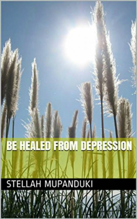 Be Healed From Depression