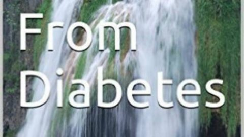 Be Healed From Diabetes