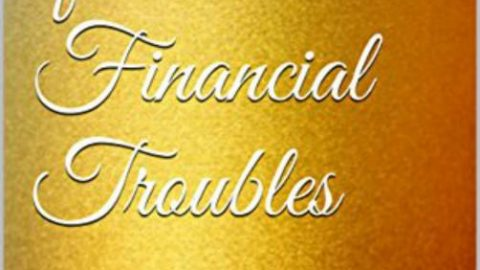 In Times of Financial Troubles