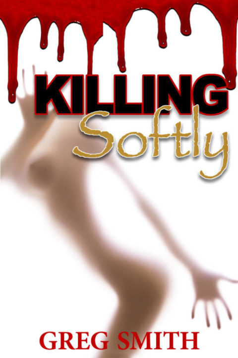 Killing Softly