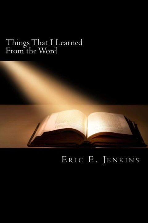 Things That I Learned From the Word
