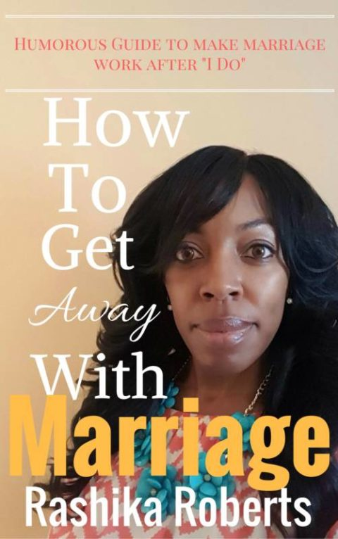 How To Get Away With Marriage
