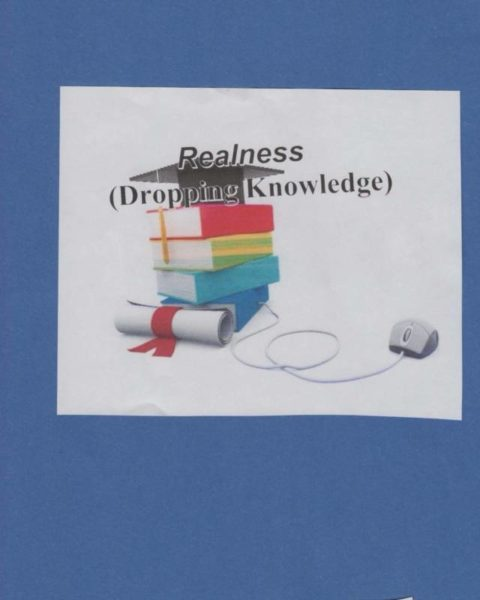 "Realness ""Dropping Knowledge"""