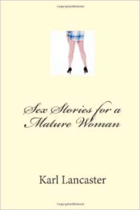 Sex Stories for a Mature Woman