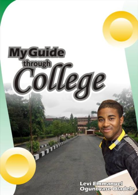 MY GUIDE THROUGH COLLEGE