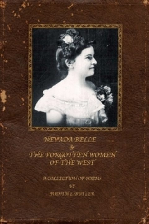 Nevada Belle & the Forgotten Women of the West