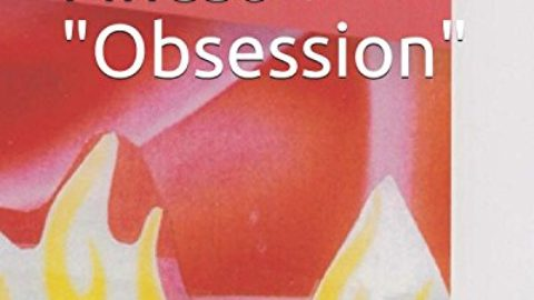 "Love's Finest ""Obsession"""