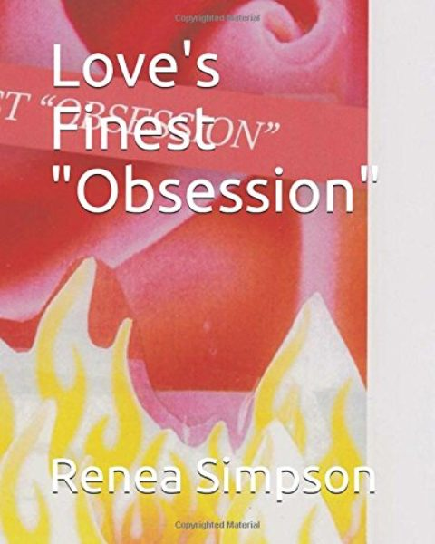 """Love's Finest """"Obsession"""""""