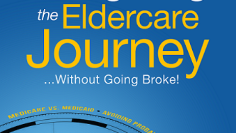 Navigating the Elder Care Journey…without going broke!