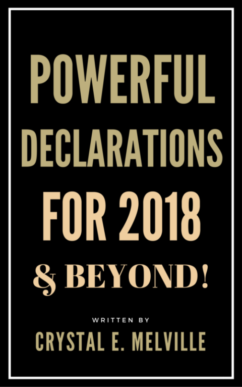 Powerful Declarations for 2018 and Beyond