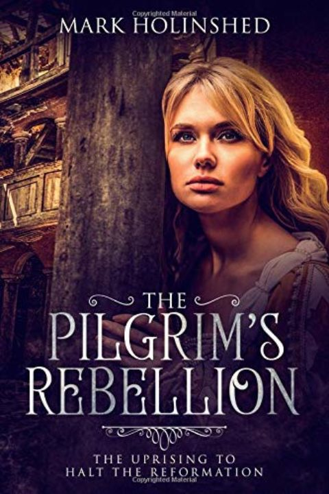 The Pilgrim's Rebellion