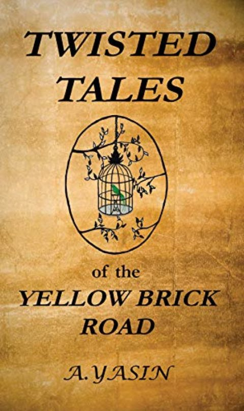 Twisted Tales of the Yellow Brick Road