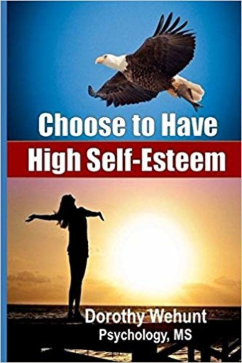 Choose to Have High Self-Esteem