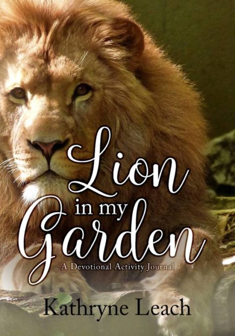 Lion in My Garden