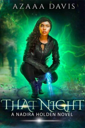 That Night by Azaaa Davis