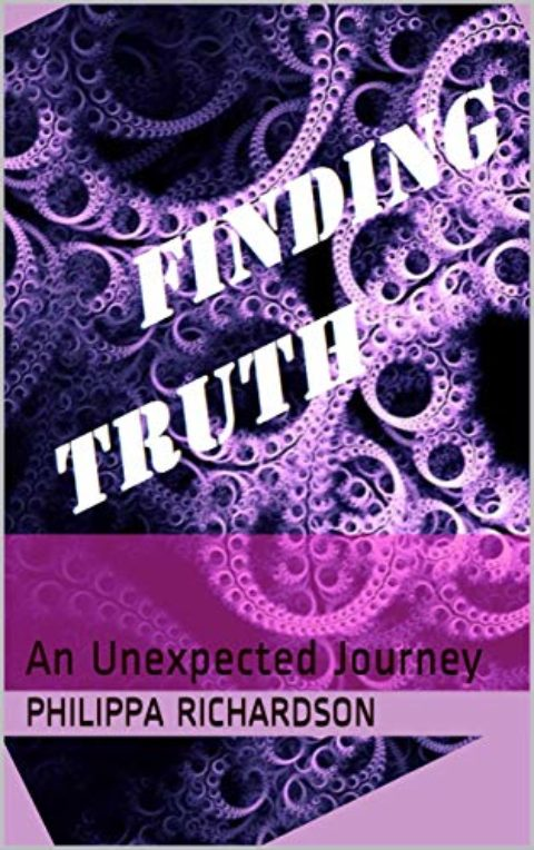 Finding Truth: An Unexpected Journey