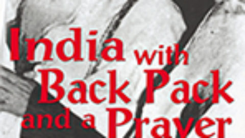 India with Backpack and a Prayer